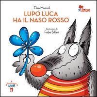 Lupo Luca ha il naso rosso