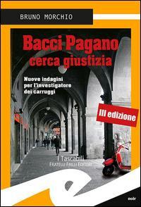 Bacci Pagano cerca giustizia