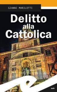 Delitto alla Cattolica