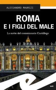 Roma e i figli del male