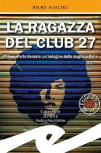La ragazza del Club 27