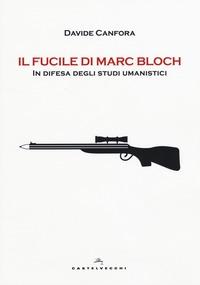 Il fucile di Marc Bloch