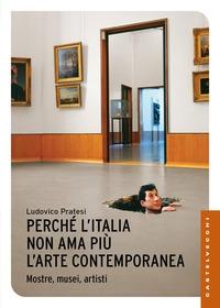 Perchè l'Italia non ama più l'arte contemporanea