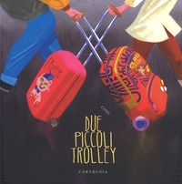 Due piccoli trolley / Conc
