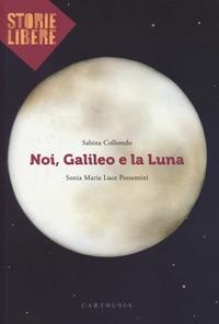 Noi, Galileo e la luna