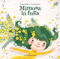 Mimosa in fuga