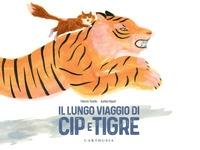 Il lungo viaggio di Cip e Tigre