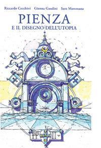 Pienza e il disegno dell'utopia