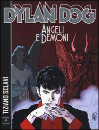 Dylan Dog. Angeli e demoni