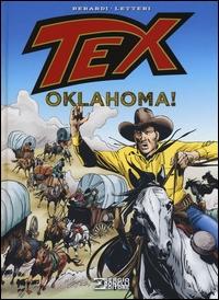 Tex. Oklahoma! / Giancarlo Berardi, Guglielmo Letteri