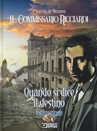 Il commissario Ricciardi. Quando si dice il destino