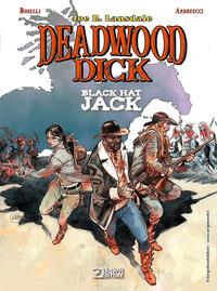 Deadwood Dick. Black hat Jack