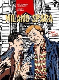 Milano spara