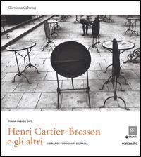 Henri Cartier-Bresson e gli altri