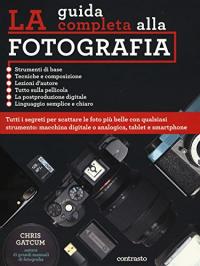La guida completa alla fotografia
