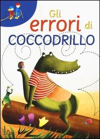 Gli errori di coccodrillo
