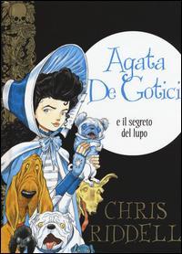 Agata De Gotici e il segreto del lupo