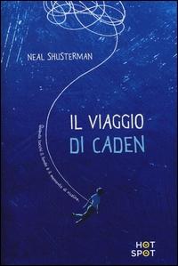 Il viaggio di Caden