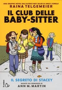 Il Club delle baby-sitter. Il segreto di Stacey