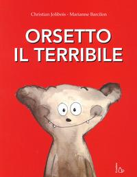 Orsetto il terribile