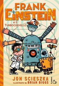 Frank Einstein e il turbocervello