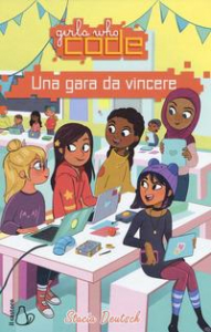 Girls who code. L'amicizia da vincere