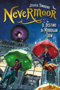 Nevermoor. Il destino di Morrigan Crow
