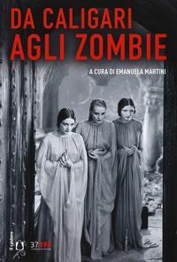 Da Caligari agli zombie
