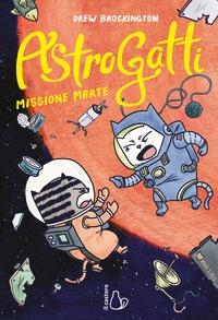 AstroGatti. Missione Marte