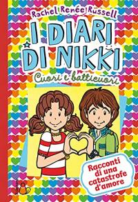I diari di Nikki. Cuori e batticuori