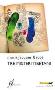 Tre misteri tibetani