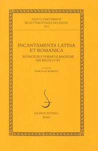Incantamenta latina et romanica
