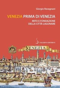 Venezia prima di Venezia
