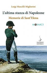 L'ultima stanza di Napoleone