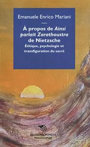 """À propos de """"Ainsi parlait Zarathoustra"""" de Nietzsche"""