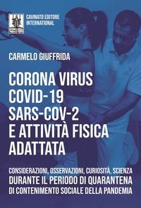 Corona Virus Covid-19 Sars-Cov-2 e attività fisica adattata