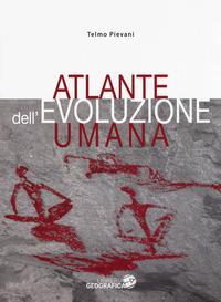Atlante dell'evoluzione umana