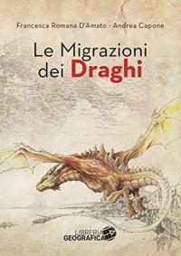 Le migrazioni dei draghi