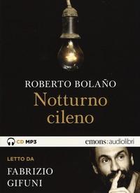 Notturno cileno [audioregistrazione]