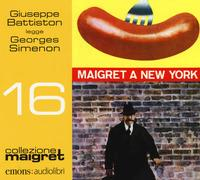 Giuseppe Battiston legge Maigret va a New York [Audioregistrazione]