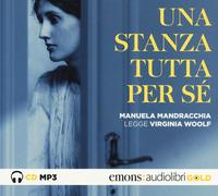 Una stanza tutta per sé (DOCUMENTO SONORO) /Virginia Woolf