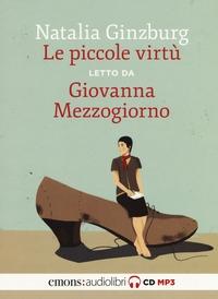 Giovanna Mezzogiorno legge Le piccole virtù [Audioregistrazione]