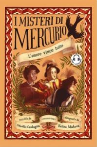 I misteri di Mercurio. [3]: L'amore vince tutto