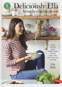 Deliciously Ella. Semplicemente green