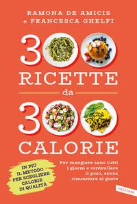300 ricette da 300 calorie