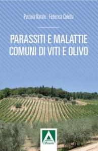 Parassiti e malattie di vite e olivo