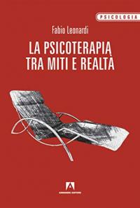 La psicoterapia tra miti e realtà