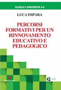 Percorsi formativi per un rinnovamento educativo e pedagogico