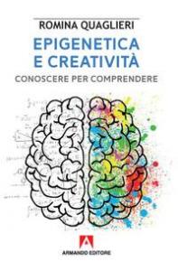 Epigenetica e creatività