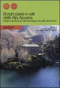 Borghi paesi e valli delle Alpi Apuane